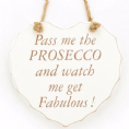 50% OFF Pass me the Prosecco... Hanging heart